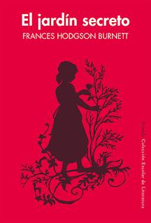 El jardín secreto Frances Hodgson Burnett