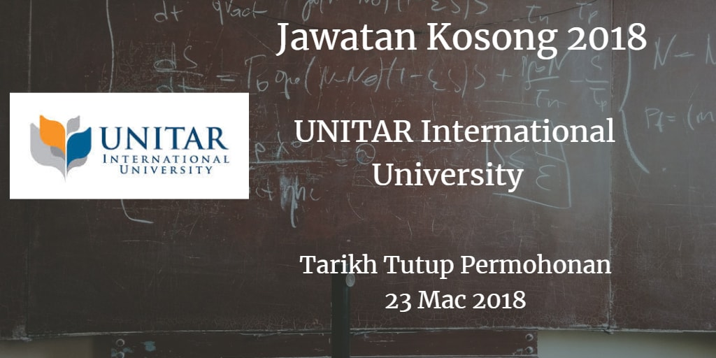 Jawatan Kosong UNITAR International University 23 Mac 2018