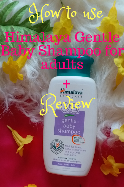 How to Use Himalaya Gentle Baby Shampoo for Adults + Review