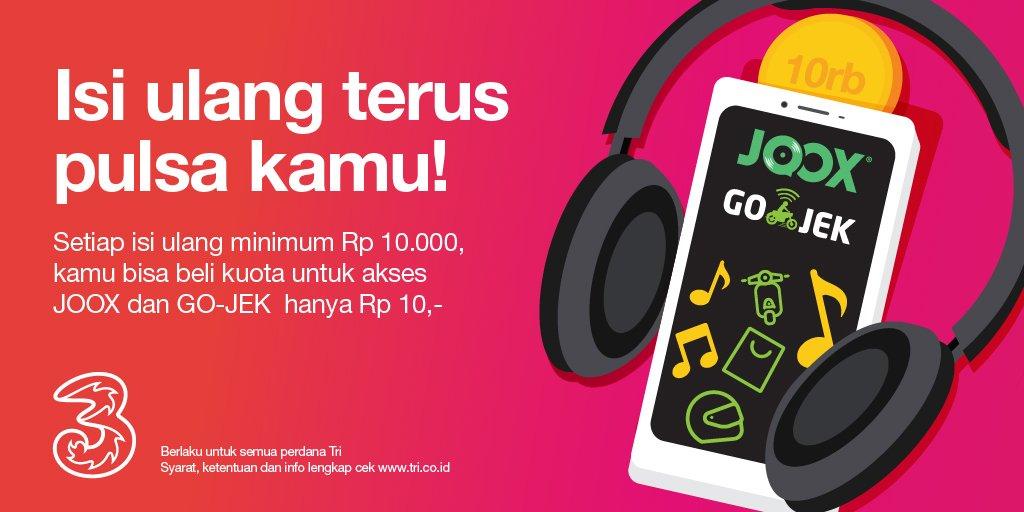 Tri - Promo Kuota GO-JEK dan JOOX Rp.10 Setelah Isi Pulsa Tri Min Rp.10 Ribu