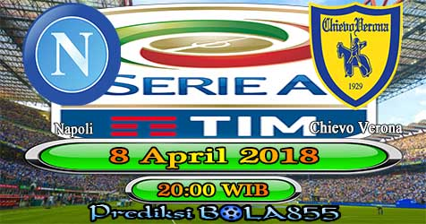 Prediksi Bola855 Napoli vs Chievo 8 April 2018