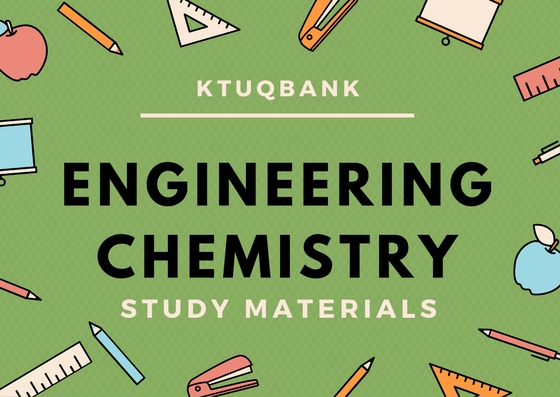 Engineering Chemistry | CY100 | Study Materials