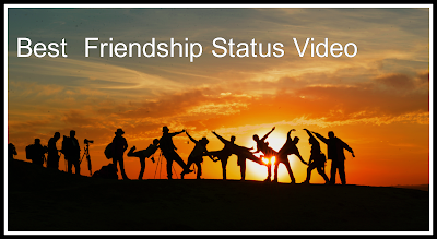 Best  Friendship Status Video