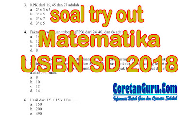 Soal Try out USBN SD Pelajaran Matematika 2018 Tahap I