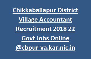 Chikkaballapur District Village Accountant Recruitment 2018 22 Govt Jobs Online @cbpur-va.kar.nic.in