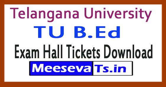 Telangana University TU B.Ed Exam Hall Tickets Download