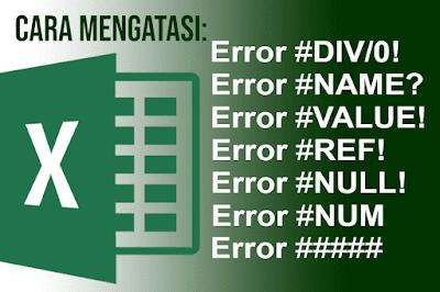 Cara Mengatasi Error pada Rumus Excel