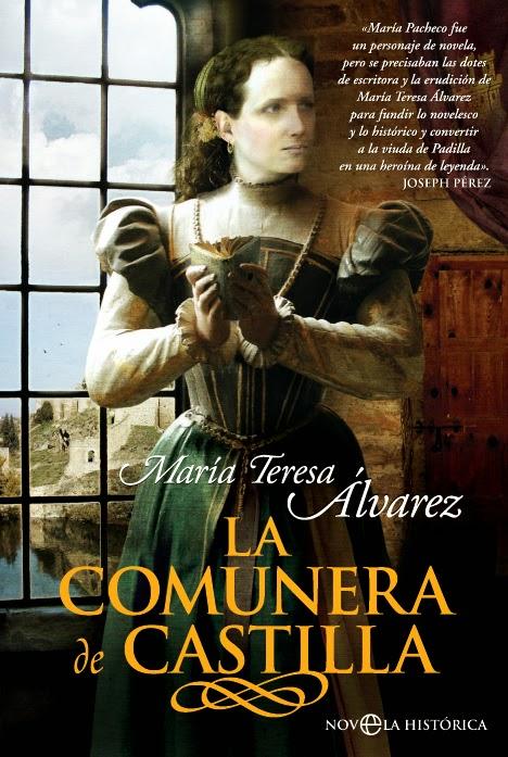 La Comunera de Castilla - María Teresa Álvarez (2007)