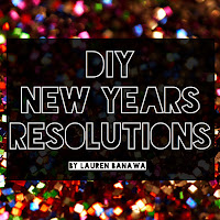 diy new years resolutions, new years diy projects, lauren banawa