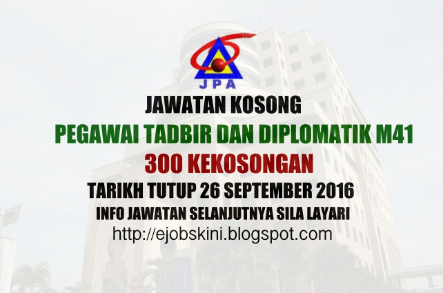 Jawatan Kosong Pegawai Tadbir Dan Diplomatik M41