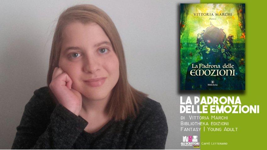 La padrona delle emozioni, intervista a Vittoria Marchi