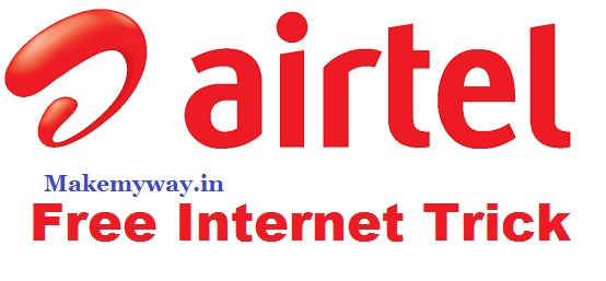 Airtel Free Internet Trick for Prepaid & Postpaid Users: Get 1GB / 3GB / 9GB / 10GB Data Offer (For All Users)