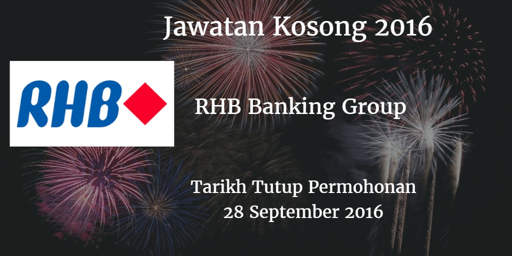 Jawatan Kosong RHB Banking Group 28 September 2016