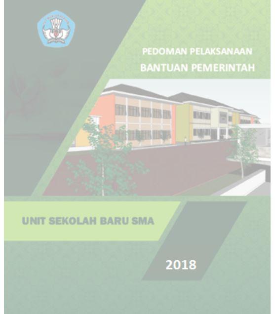 Buku Pedoman Pengajuan Unit Sekolah Baru 2018