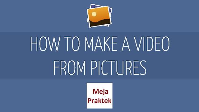 Cara Membuat Video Slide, Mudah Keren Dan Gratis, Gunakan 3 Aplikasi Paling Populer Terbaik Ini Lengkap Dengan Tutorial