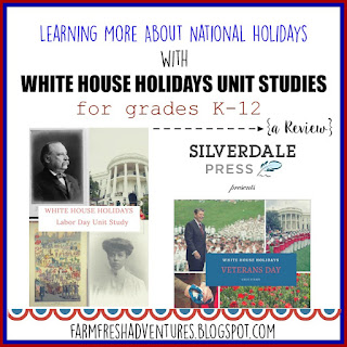 White House Holidays Unit Studies by Silverdale Press ~ A Review