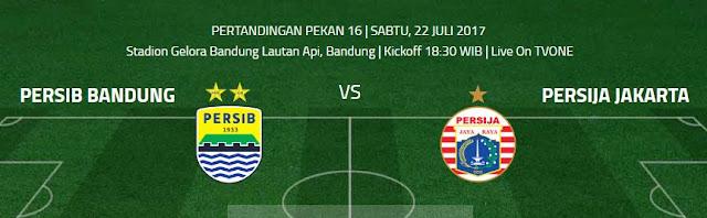 Persib Bandung vs Persija Jakarta - GBLA Sabtu 22 Juli 2017