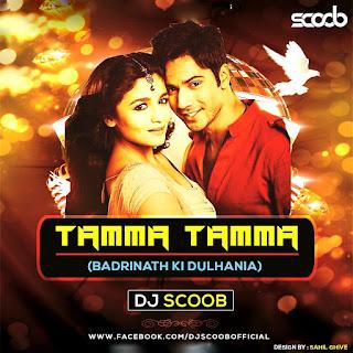 Tamma-Tamma-Again-(Badrinath-Ki-Dulhania)-DJ-Scoob-Remix