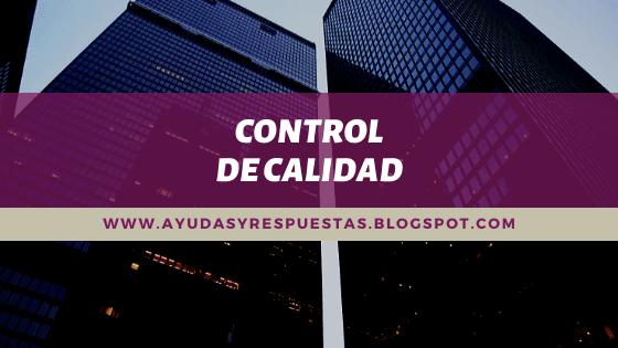 CONTROL DE CALIDAD: ACT 4 LECCION UNIDAD 1