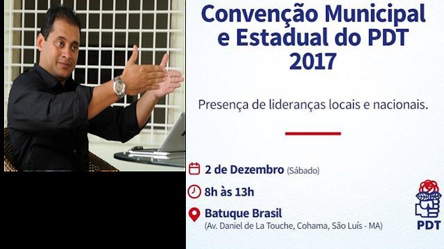 Executivas (Estadual e Municipal) do PDT realizam Convenção em São Luís neste sábado