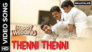 Thenni Thenni ( Official Video Song) _ Happy Wedding _ Soubin Shahir, Sharafudeen & Siju Wilson