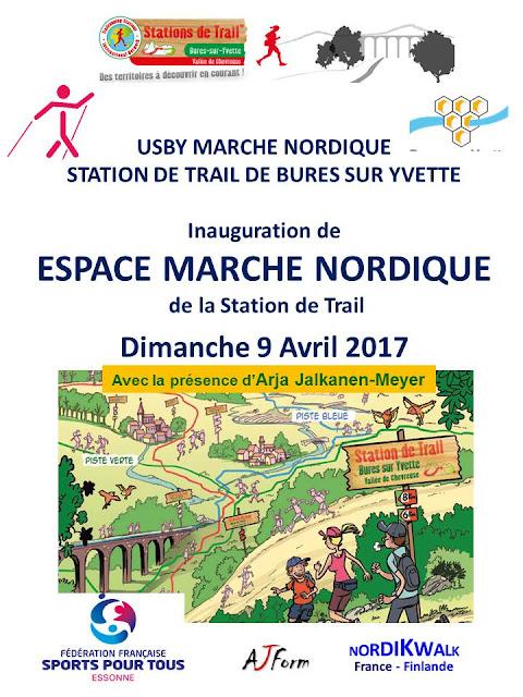 Inauguration de l'Espace Marche Nordique de la Station de Trail de Bures sur Yvette le 9 Avril 2017