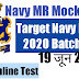 Navy MR/SSR/AA and Airforce XY Exam Mock Test - 19 June 2019