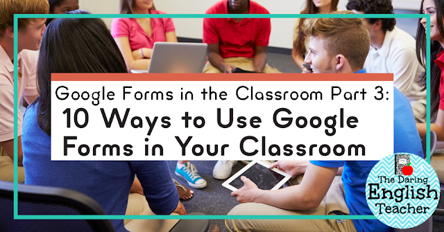 10 Ways to Use Google Forms in the Classroom