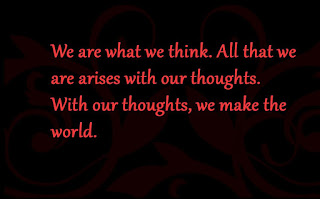 Gautama Buddha quotes We are what we think