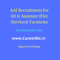 AAI Recruitment for 60 Jr Assistant (Fire Services) Vacancies