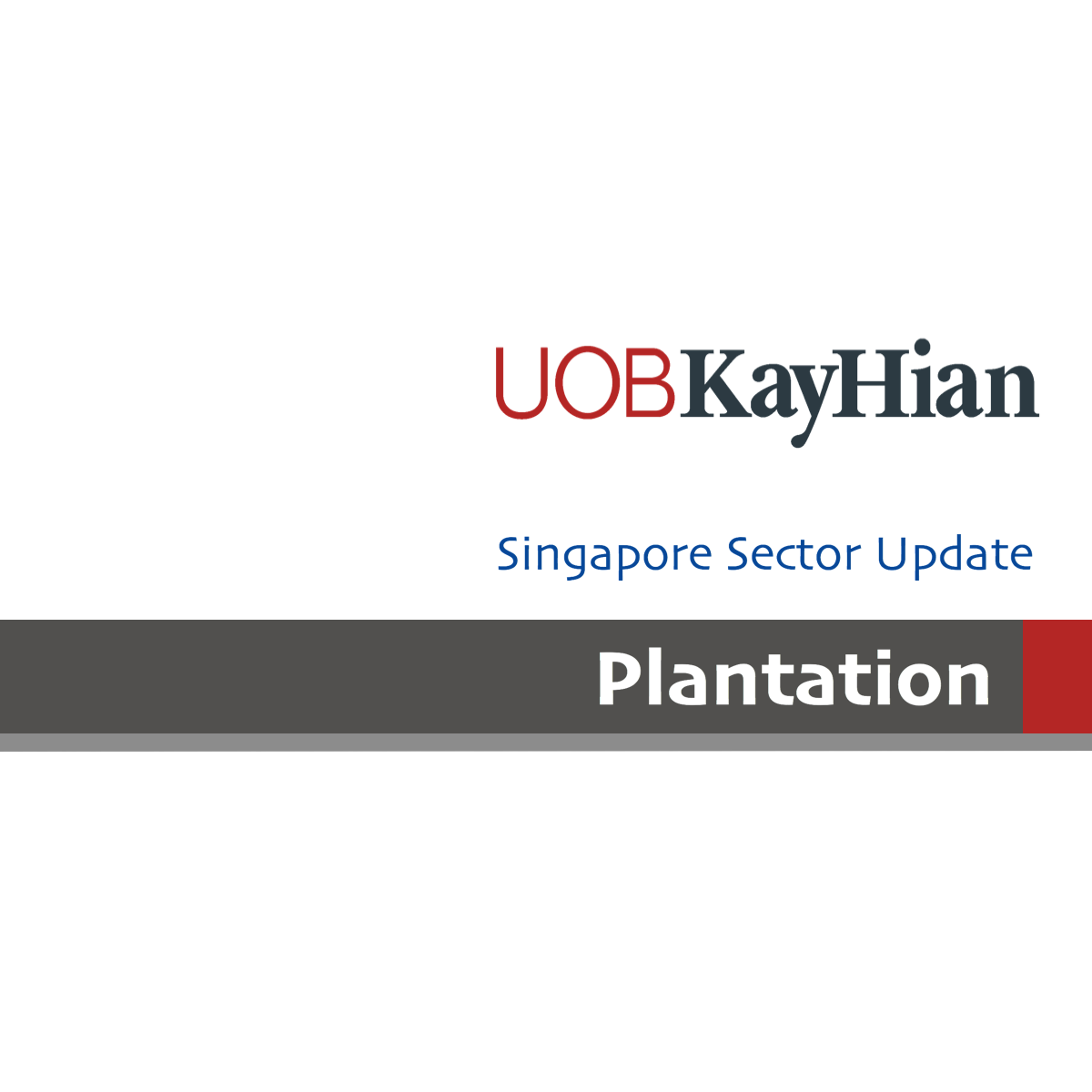 Plantation – Singapore - UOB Kay Hian Research | SGinvestors.io
