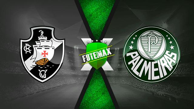 Assistir Vasco x Palmeiras Ao Vivo Online HD