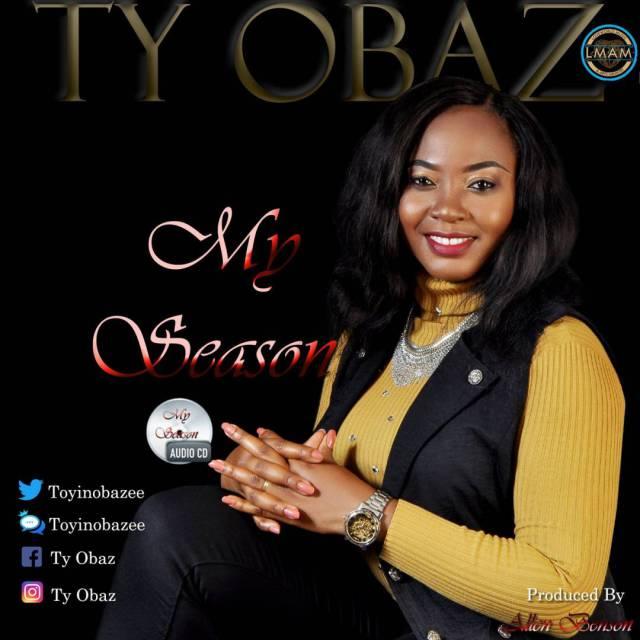 Music: My Season - TY Obaz