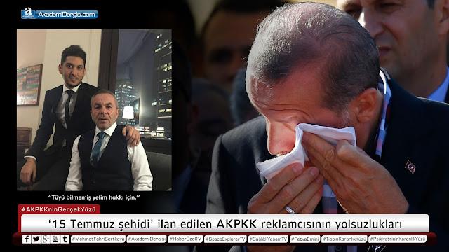 '15 Temmuz şehidi' ilan edilen AKPKK reklamcısının yolsuzlukları | Akademi Dergisi