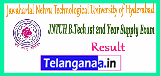 Jawaharlal Nehru Technological University of Hyderabad JNTUH B.Tech 1st /2nd Year Supply R15 Result 2018 Download