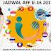 Jadwal Lengkap Babak Fase Grup Piala AFF U-16 2018