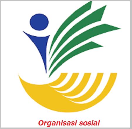 Penjelasan Lengkap Tentang Organisasi sosial