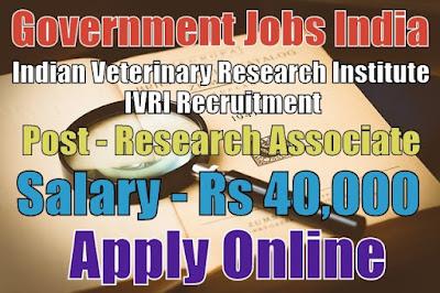 Indian Veterinary Research Institute IVRI Recruitment 2017