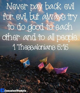 Image result for 1 Thessalonians 5:15