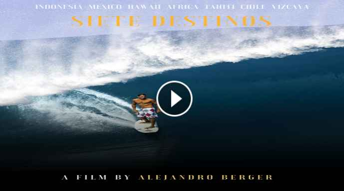 SURF MOVIE - 7 DESTINOS