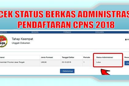 Cek status kelulusan berkas Administrasi Pendaftaran CPNS 2018