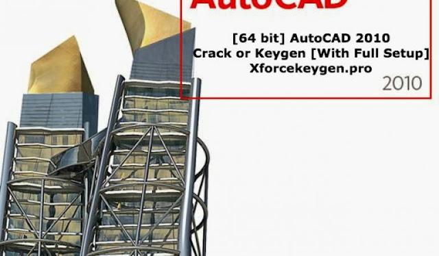 Autodesk AutoCAD 2010 Crack