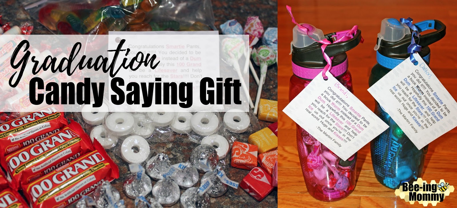 Bee-ing Mommy Blog: Graduation Candy Saying Water Bottle Gift
