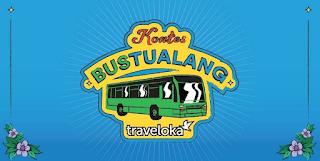 Kontes Menulis Cerita Bustualang Traveloka Nasional [30/06/2019]