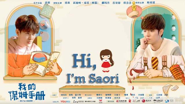 Drama Cina Hi, I'm Saori