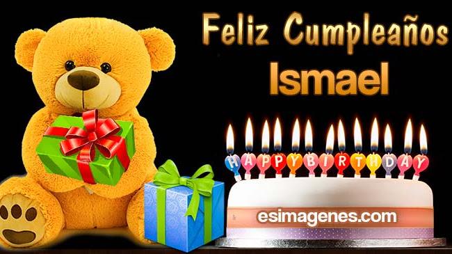 Feliz Cumpleaños Ismael