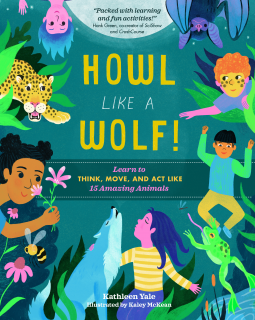 Kids will learn a whole lot more than just how to howl in Howl like a Wolf!. From sliding like a penguin to transforming like a frog, kids will learn all about a variety of animals and how to realistically pretend to be them. The book is informative and encourages kids to get up, get moving, and try out these animal characteristics for themselves. A great book for imaginative play! #HowlLikeAWolf #NetGalley #Nonfiction #ChildrensBook #Animals