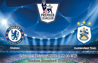 Prediksi Chelsea Vs Huddersfield Town 2 Februari 2019