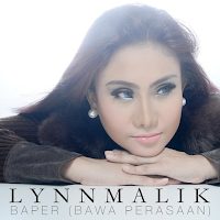 Lirik Lagu Lynn Malik Baper (Bawa Perasaan)