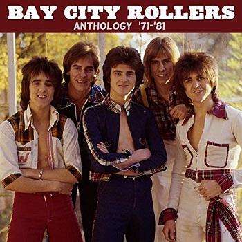 Album] Bay City Rollers – Anthology ('71-'81) (2017 04 07